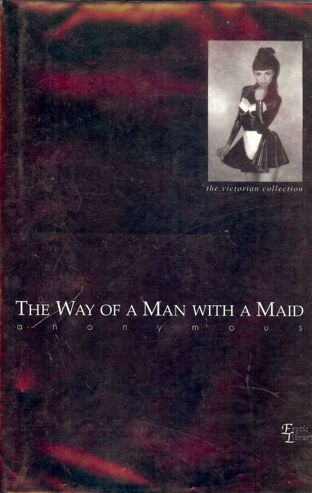 A man with a maid anonymous