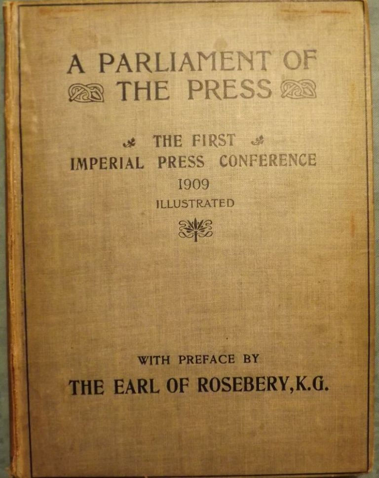 PARLIAMENT OF THE PRESS: THE FIRST IMPERIAL PRESS CONFERENCE. Thomas H. HARDMAN.