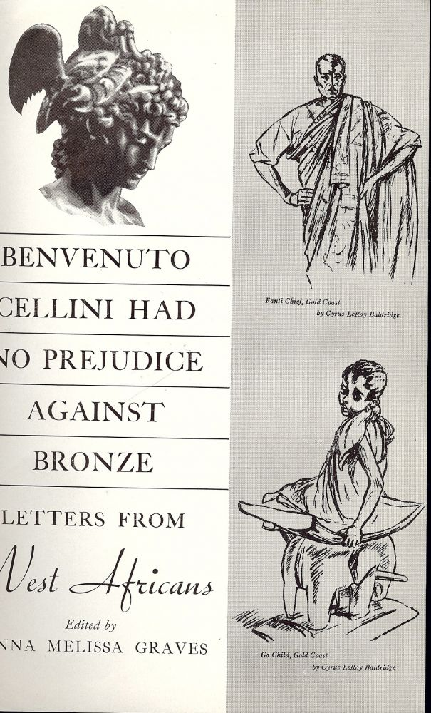 BENVENUTO CELLINI HAD NO PREJUDICE AGAINST BRONZE LETTERS WEST AFRICAN. Anna Melissa GRAVES.