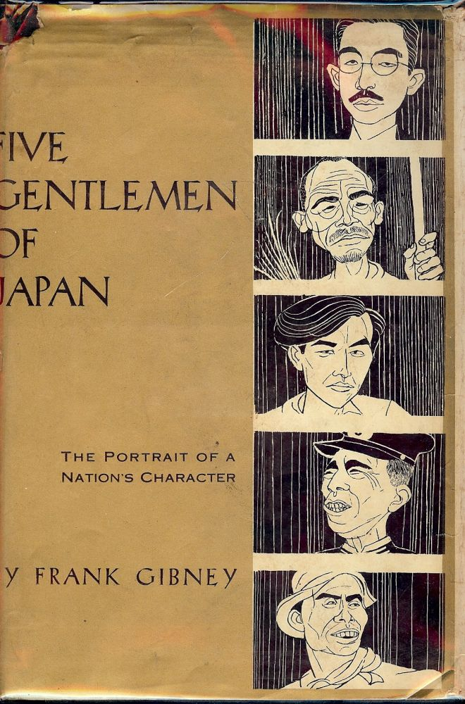 FIVE GENTLEMEN OF JAPAN. Frank GIBNEY.