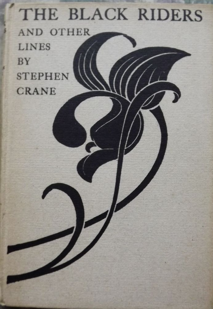 THE BLACK RIDERS AND OTHER LINES. Stephen CRANE.
