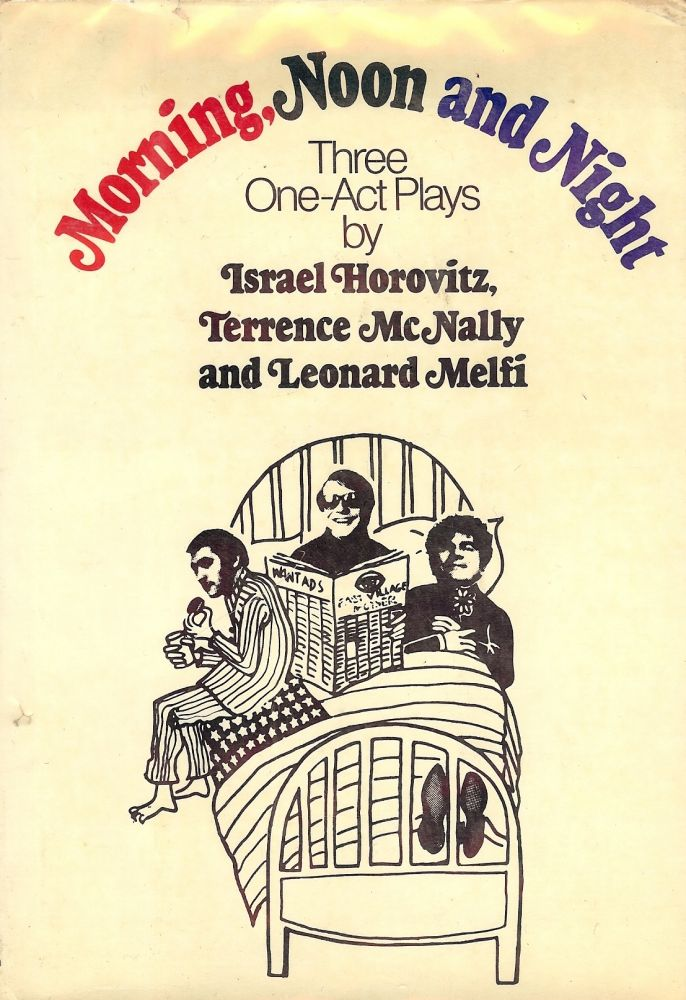 MORNING, NOON AND NIGHT. ISRAEL HOROVITZ.