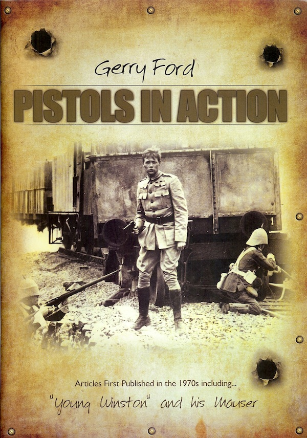 PISTOLS IN ACTION. Gerry FORD.