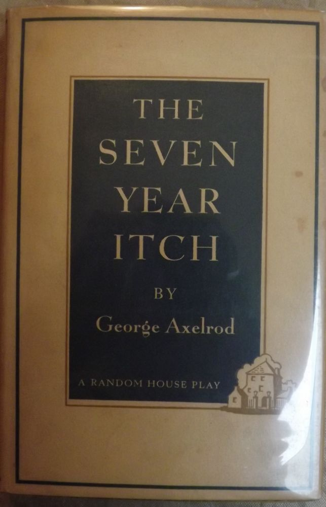 THE SEVEN YEAR ITCH. GEORGE AXELROD.