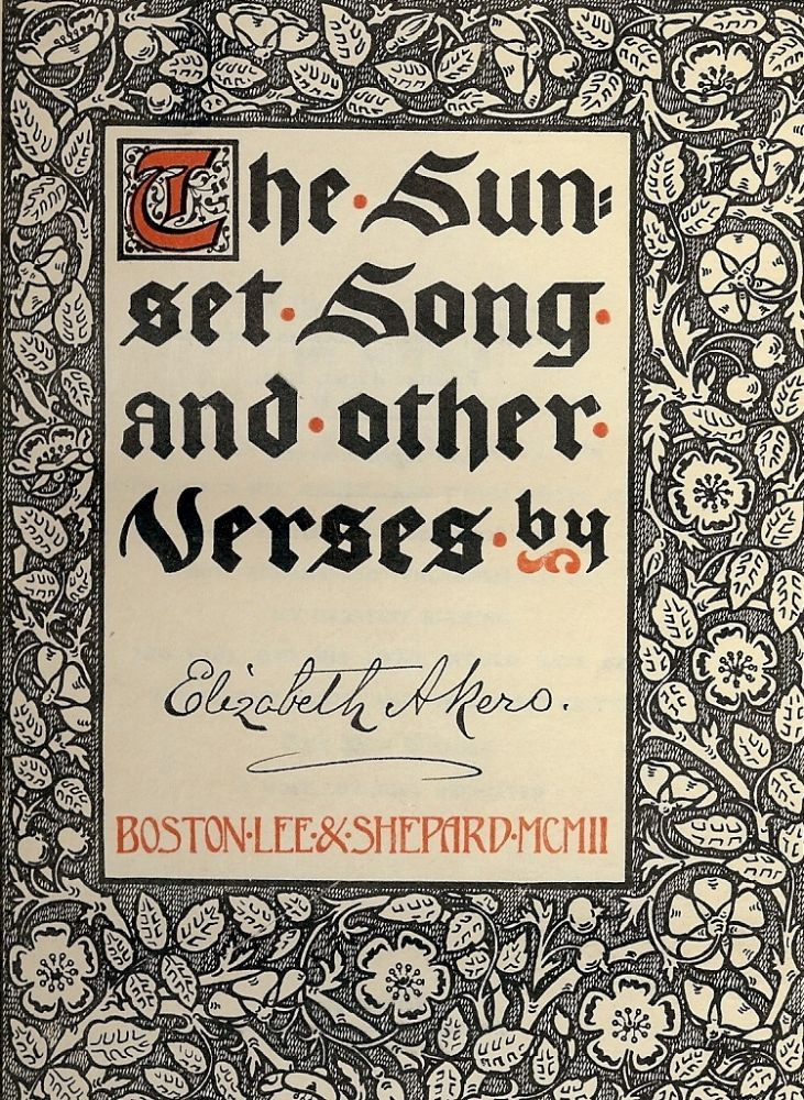 THE SUNSET SONG AND OTHER VERSES. Elizabeth AKERS.