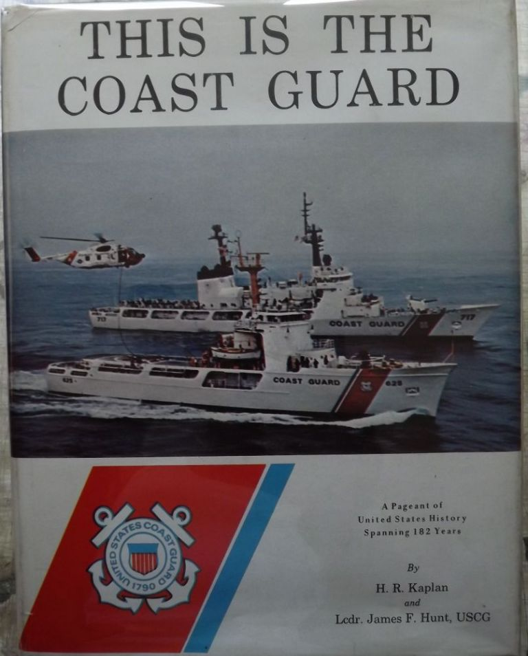 THIS IS THE COAST GUARD. JAMES F. HUNT.