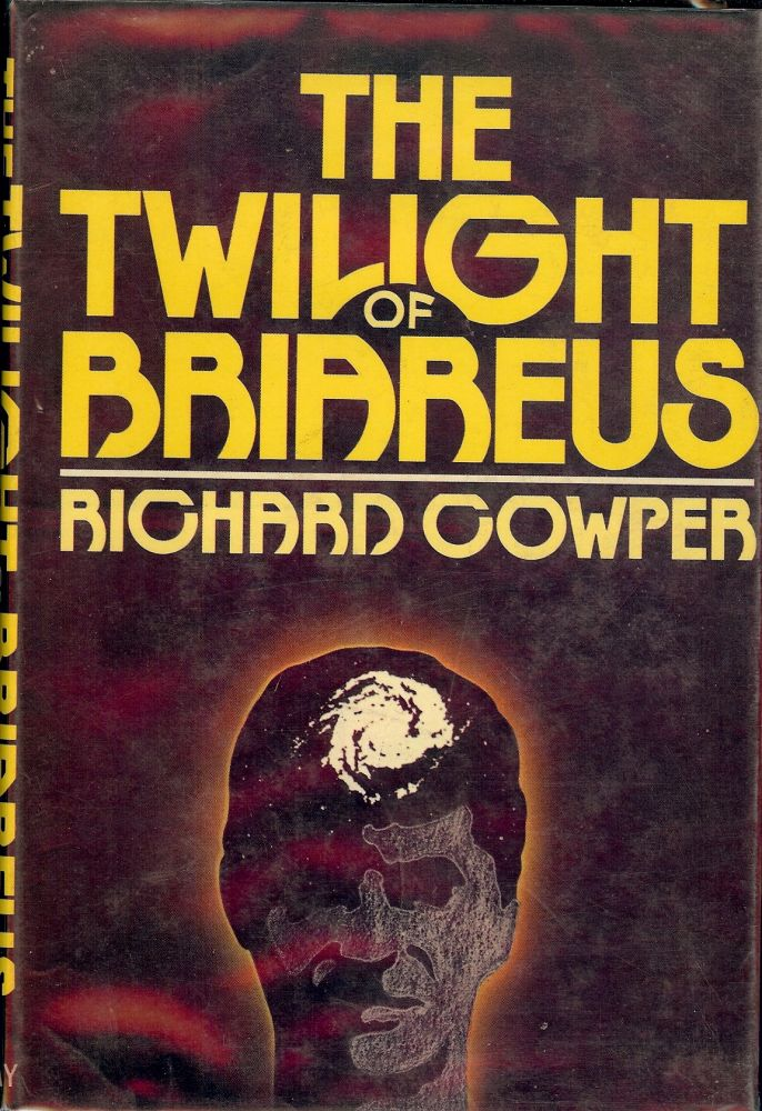 THE TWILIGHT OF BRIAREUS. RICHARD COWPER.