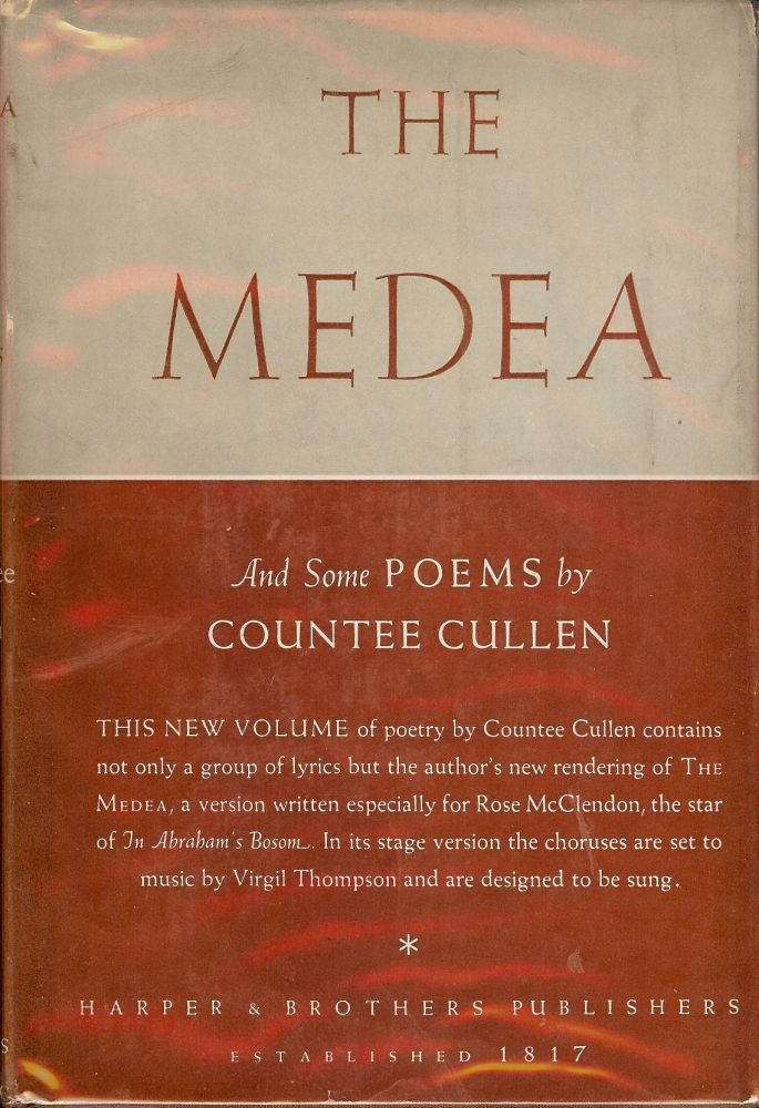 THE MEDEA AND SOME POEMS. Countee CULLEN.