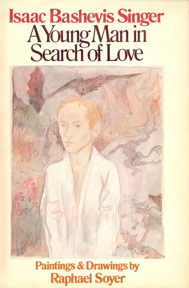 A YOUNG MAN IN SEARCH OF LOVE. ISAAC BASHEVIS SINGER.