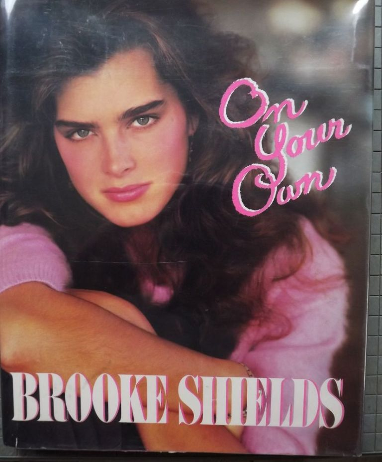 ON YOUR OWN. BROOKE SHIELDS.