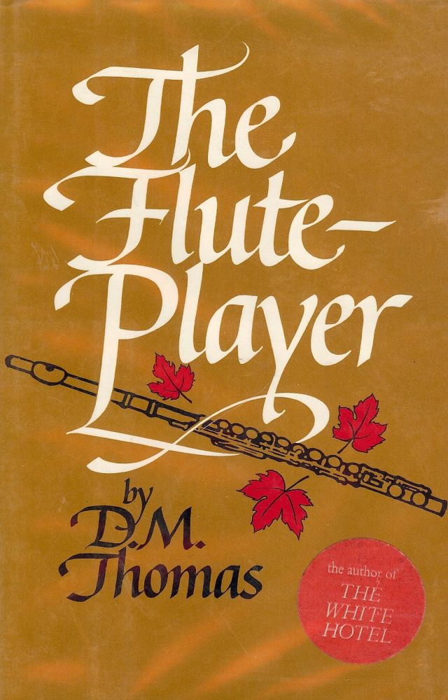 THE FLUTE-PLAYER. D. M. THOMAS.