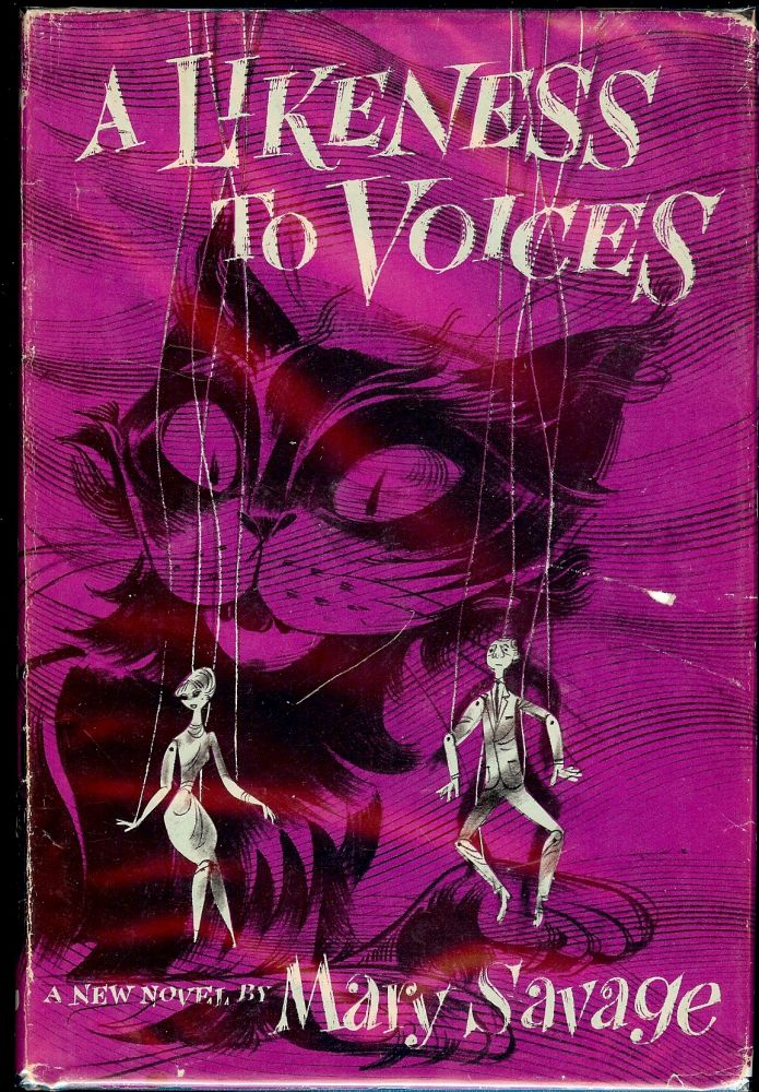 A LIKENESS TO VOICES. Mary SAVAGE.