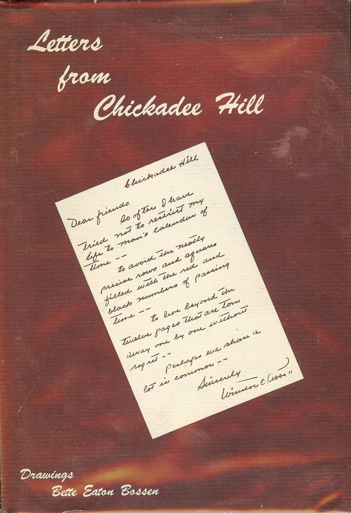 LETTERS FROM CHICKADEE HILL. Winston O. ABBOTT.