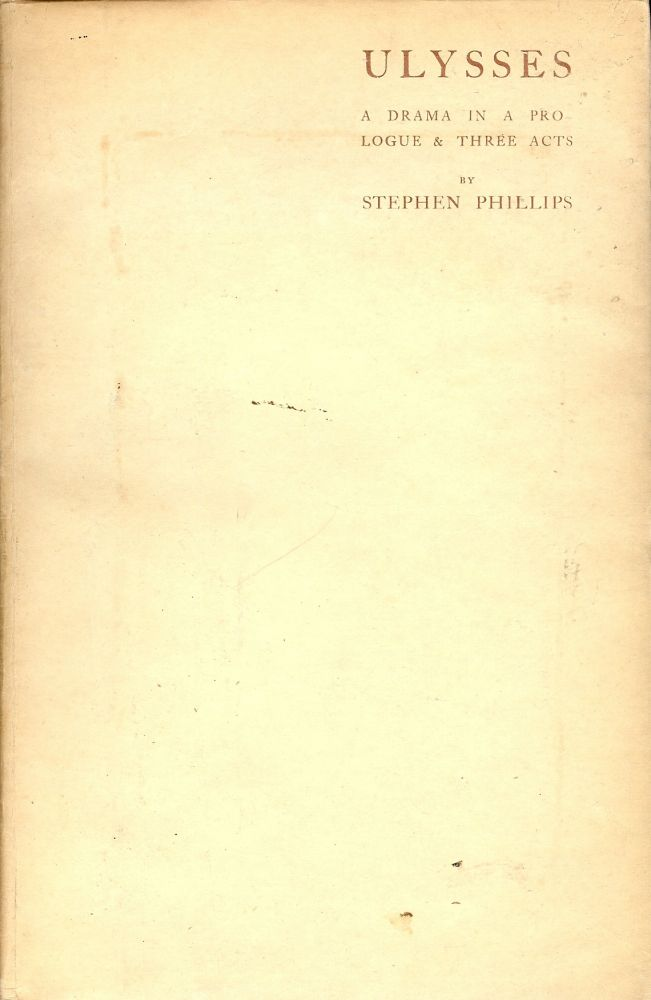 ULYSSES. Stephen PHILLIPS.