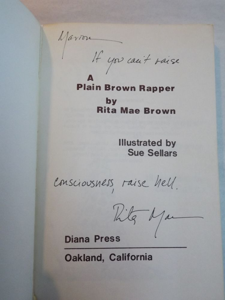 A PLAIN BROWN RAPPER. Rita Mae BROWN.