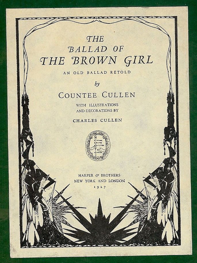 THE BALLAD OF THE BROWN GIRL. Countee CULLEN.