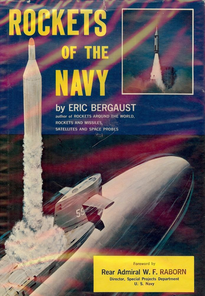 ROCKETS OF THE NAVY. Eric BERGAUST.