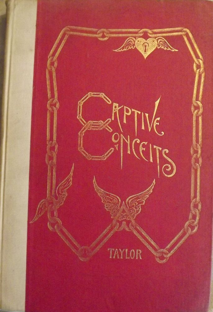 CAPTIVE CONCEITS. Belle GRAY-TAYLOR.