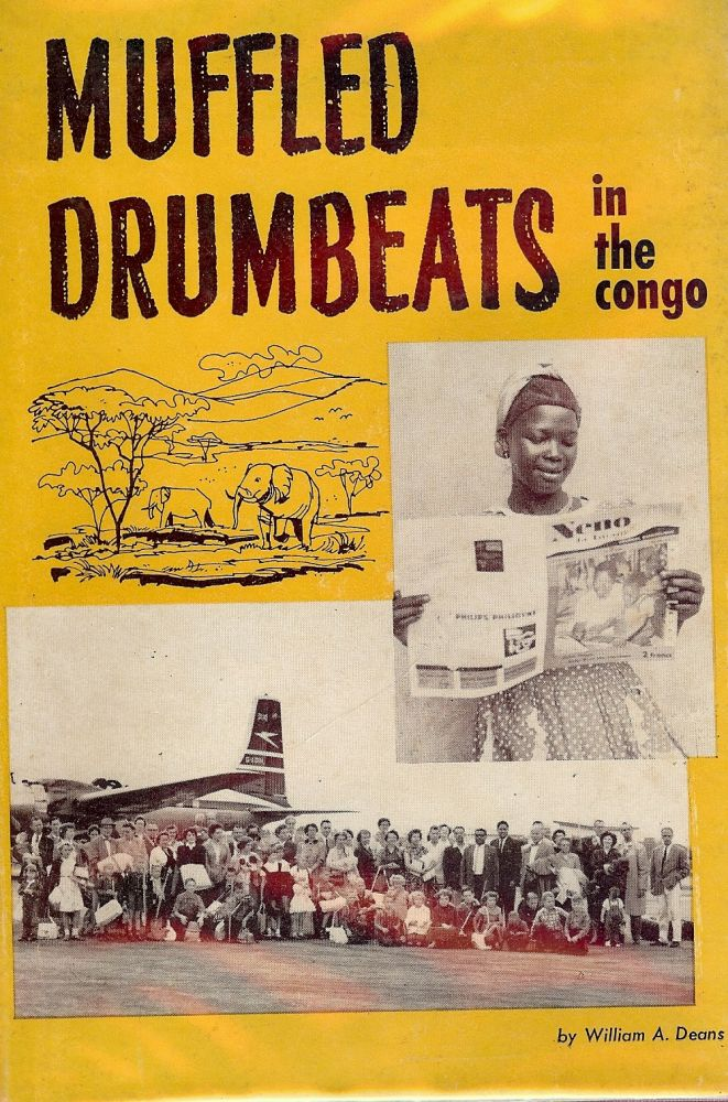MUFFLED DRUMBEATS IN THE CONGO. William A. DEANS.