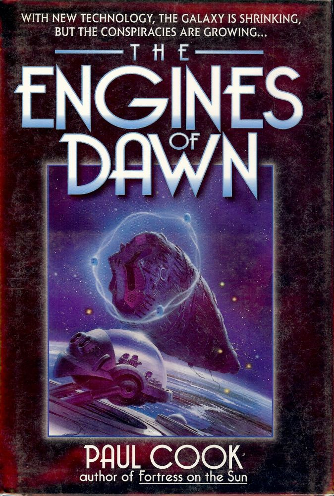 THE ENGINES OF DAWN. Paul COOK.