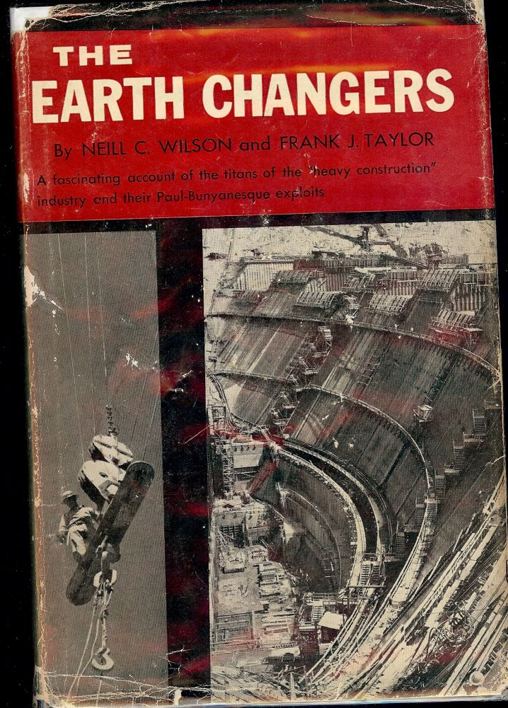 THE EARTH CHANGERS. Neill C. WILSON.