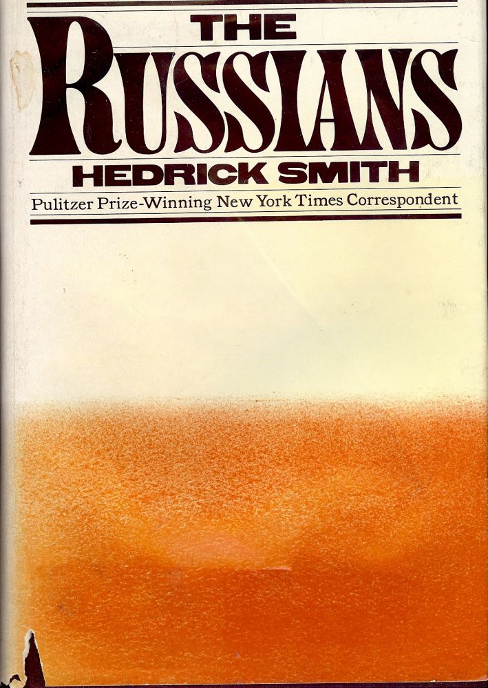 THE RUSSIANS. Hedrick SMITH.