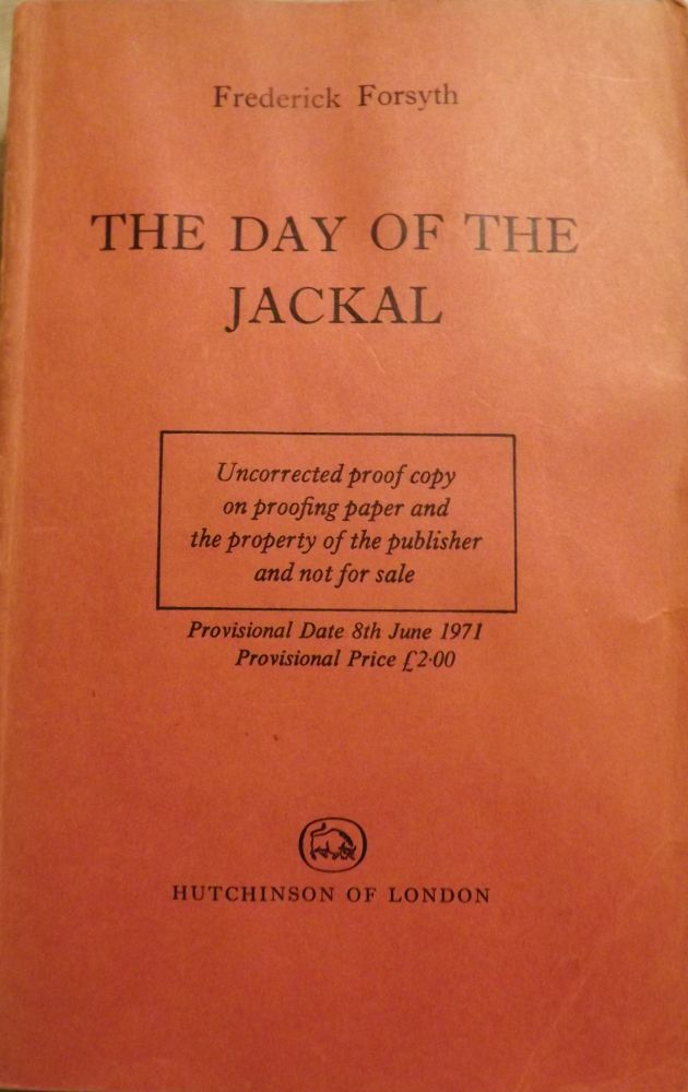 THE DAY OF THE JACKAL. Frederic FORSYTH.