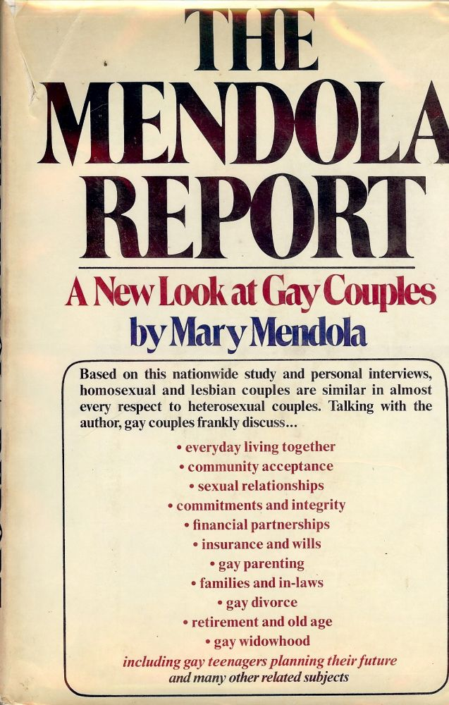 THE MENDOLA REPORT: A NEW LOOK AT GAY COUPLES. Mary MENDOLA.