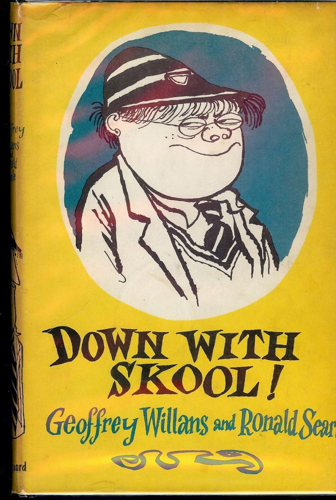 DOWN WITH SKOOL! Geoffrey WILLANS.