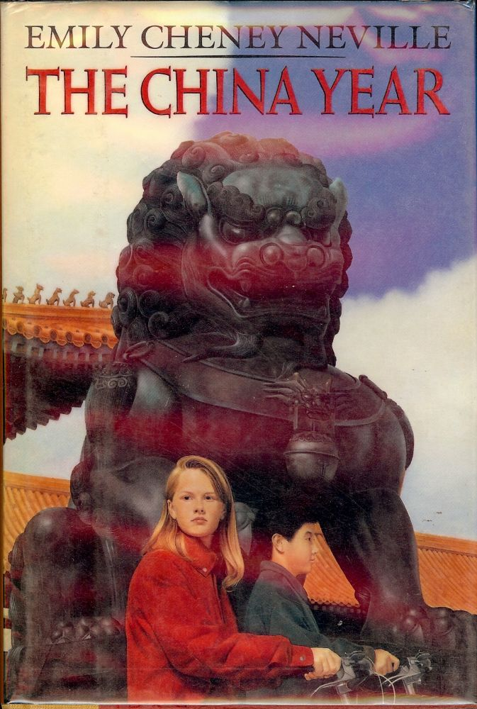 THE CHINA YEAR. Emily Cheney NEVILLE.