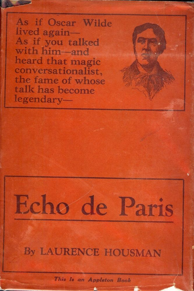 ECHO DE PARIS. Laurence HOUSMAN.