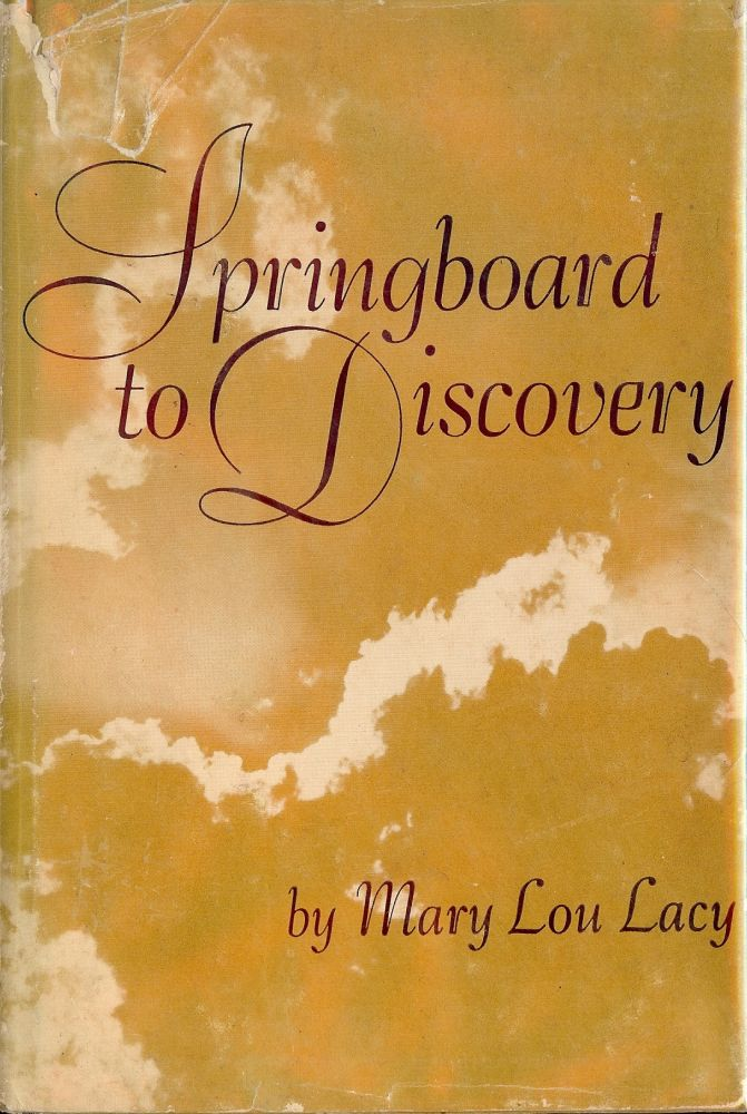 SPRINGBOARD TO DISCOVERY. Mary Lou LACY.