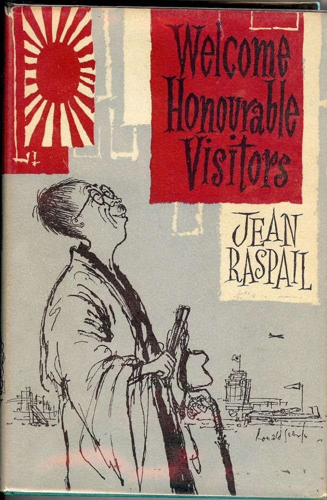 WELCOME HONOURABLE VISITORS. Jean RASPAIL.