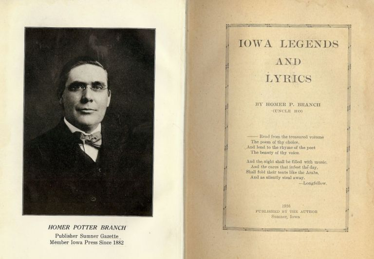IOWA LEGENDS AND LYRICS. Homer P. BRANCH.