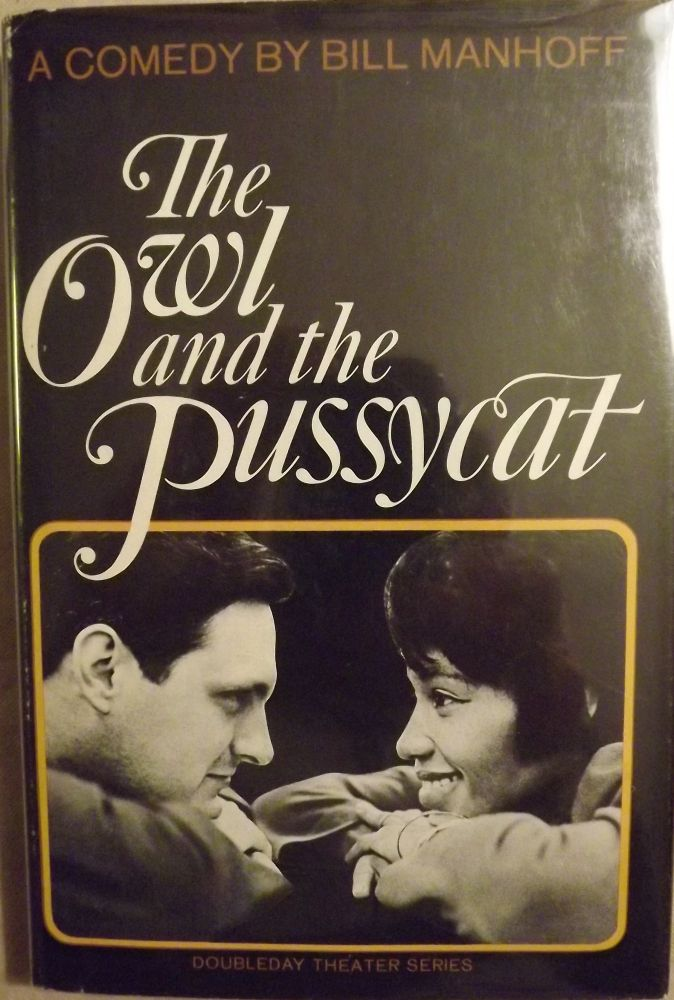 THE OWL AND THE PUSSYCAT. Bill MANHOFF.