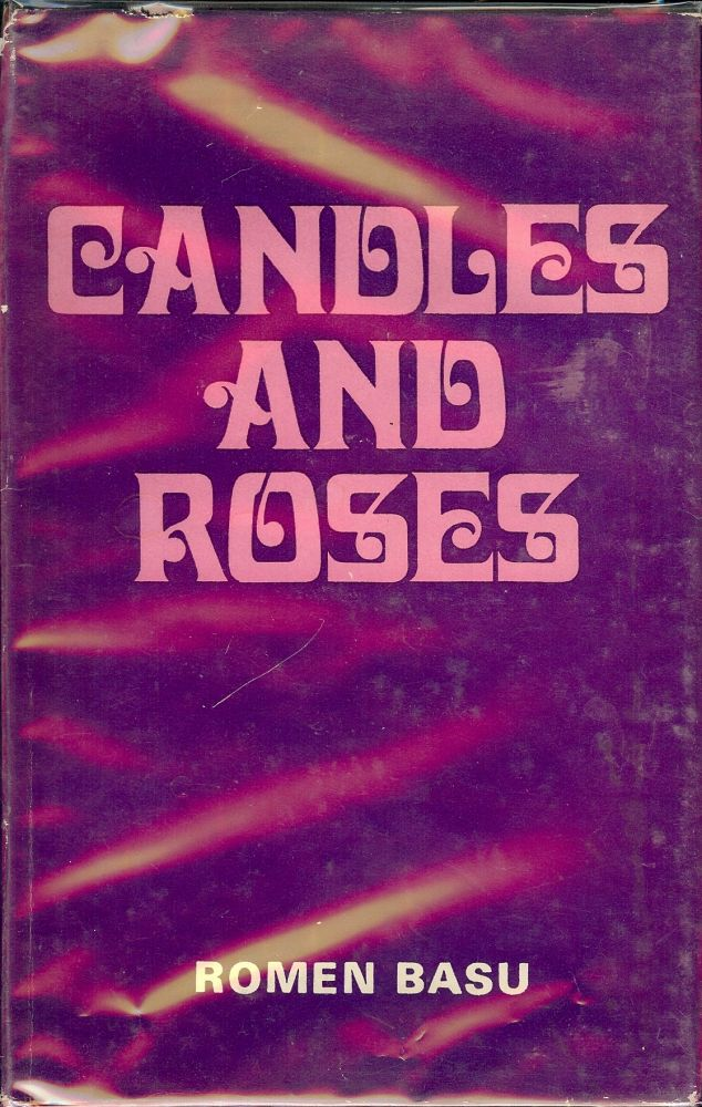 CANDLES AND ROSES. Romen BASU.