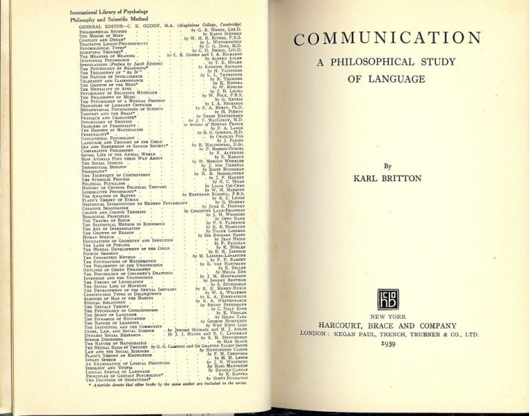 COMMUNICATION: A PHILOSOPHICAL STUDY OF LANGUAGE. Karl BRITTON.
