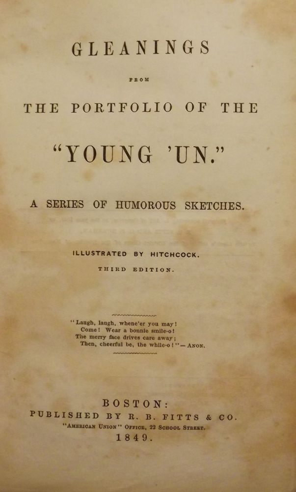 GLEANINGS FROM THE PORTFOLIO OF THE YOUNG 'UN. George Pickering BURNHAM.
