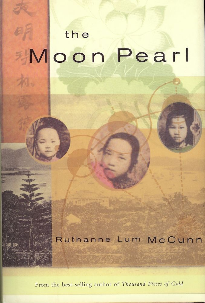 THE MOON PEARL. Ruthanne Lum McCUNN.