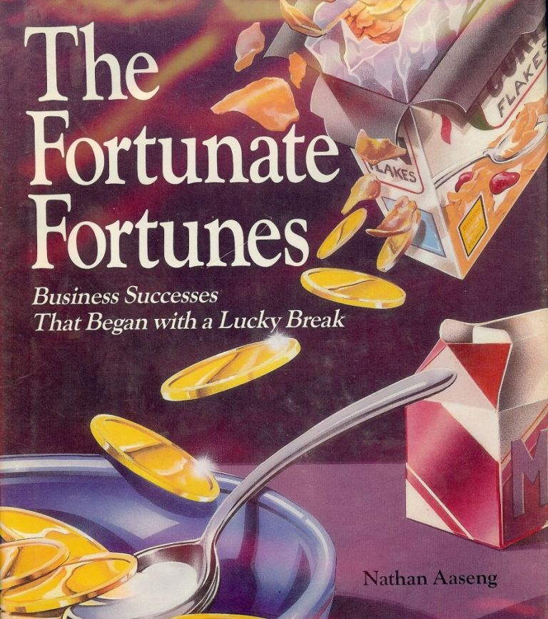 THE FORTUNATE FORTUNES: BUSINESS SUCCESSES THAT BEGAN WITH A LUCKY BRE. Nathan AASENG.