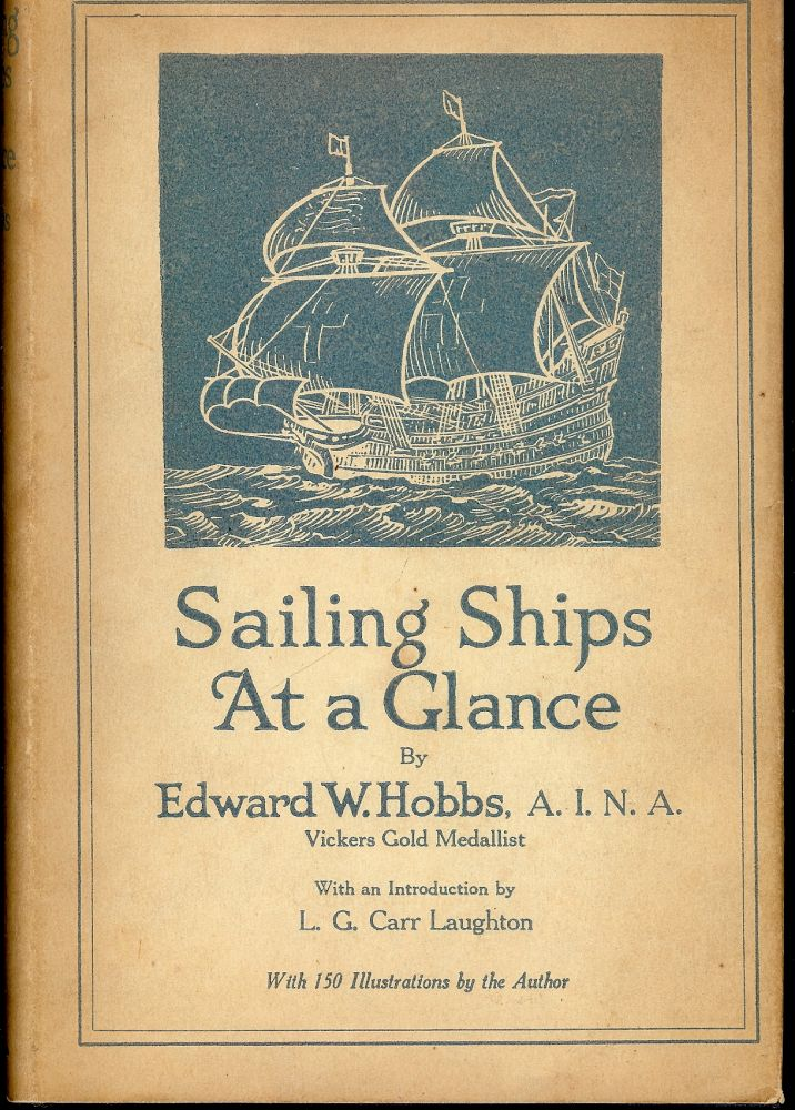 SAILING SHIPS AT A GLANCE. Edward W. HOBBS.