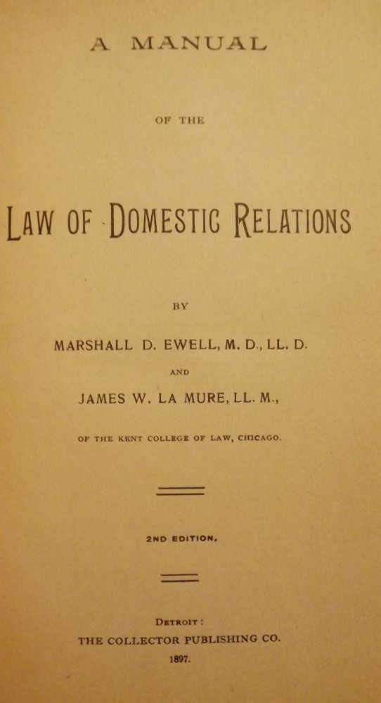 A MANUAL OF THE LAW OF DOMESTIC RELATIONS. Marshall D. EWELL.