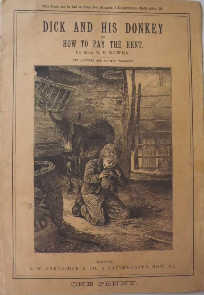 DICK AND HIS DONKEY OR HOW TO PAY THE RENT. C. E. BOWEN.