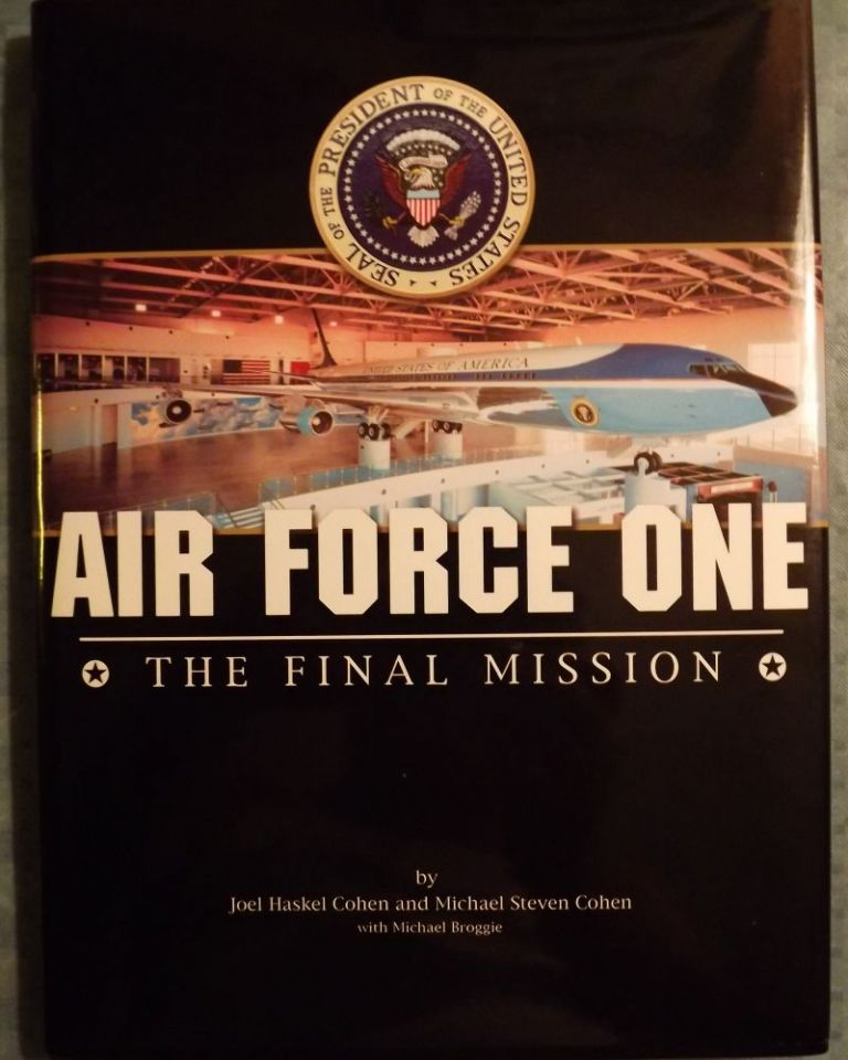 AIR FORCE ONE: THE FINAL MISSION. Joel Haskel COHEN.