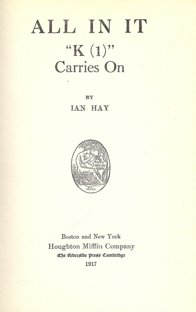 """ALL IN IT: """"K (1)"""" CARRIES ON. Ian HAY."""