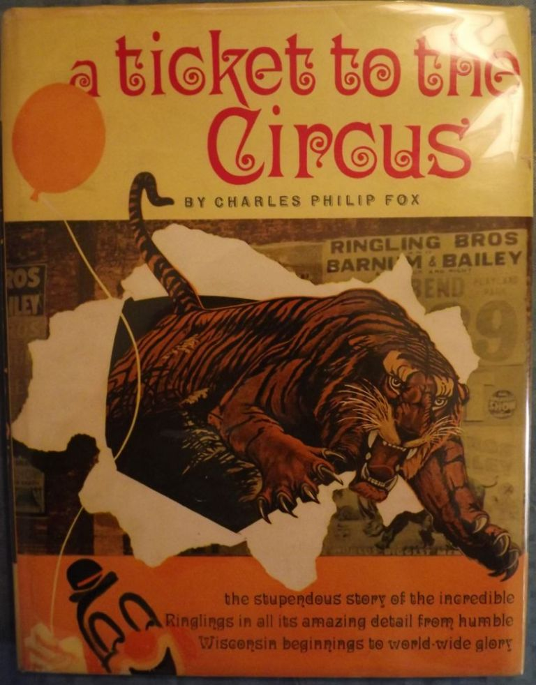 TICKET TO THE CIRCUS. Charles Philip FOX.