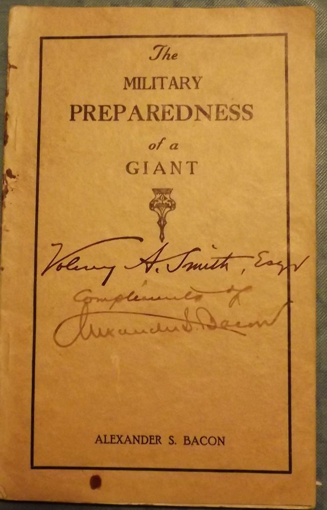THE MILITARY PREPAREDNESS OF A GIANT. Alexander S. BACON.