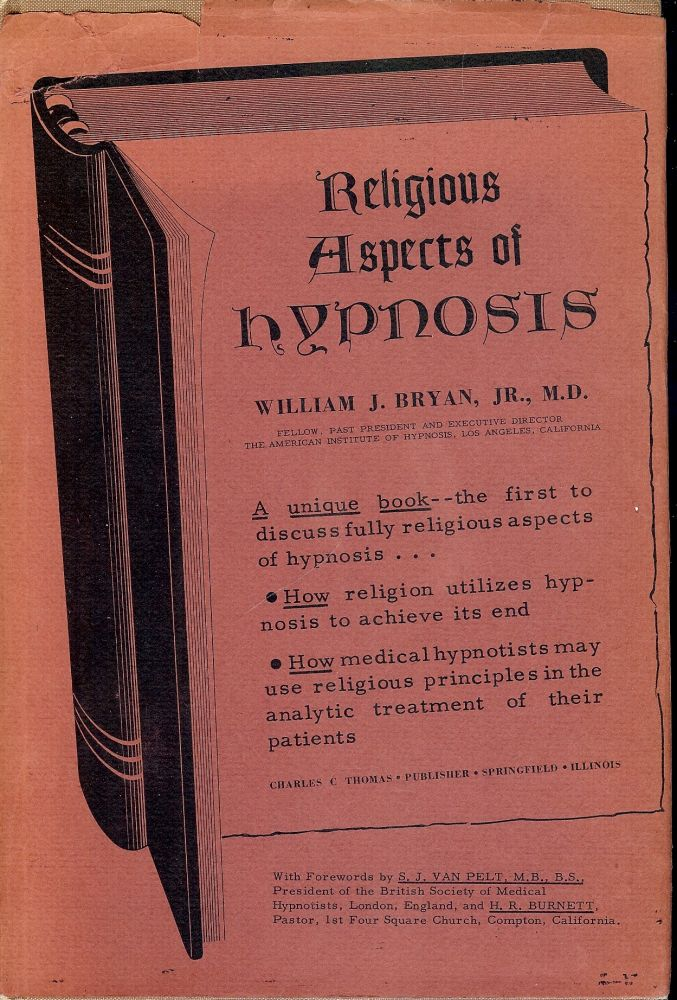 RELIGIOUS ASPECTS OF HYPNOSIS. William J. BRYAN JR.