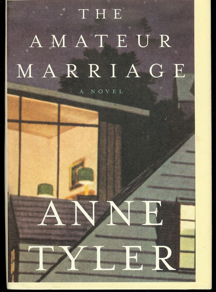 THE AMATEUR MARRIAGE. Anne TYLER.