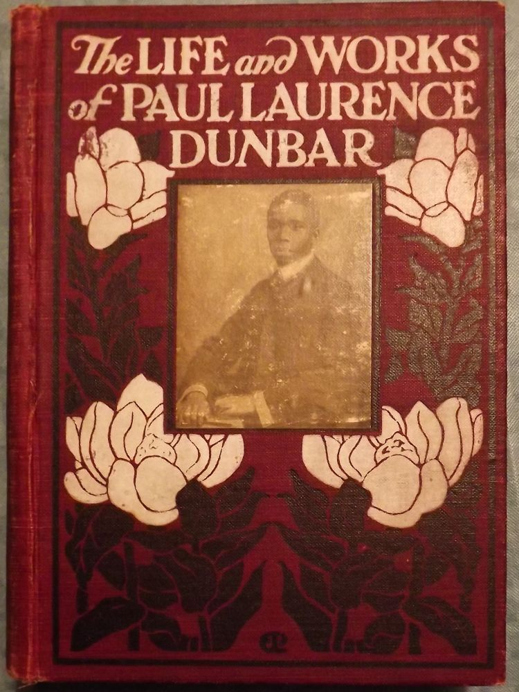 THE LIFE AND WORKS OF PAUL LAURENCE DUNBAR. Lida Keck WIGGINS.